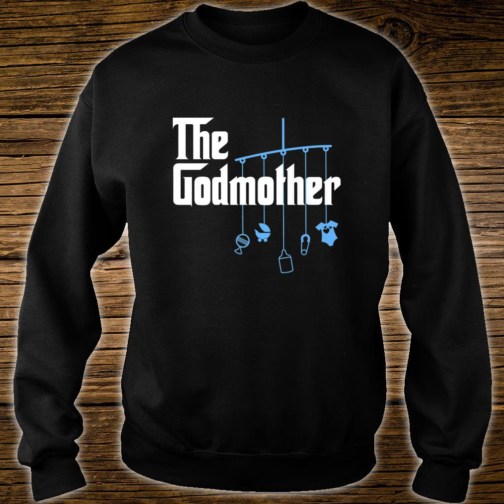 The Godmother of New Baby Boy Pun Shirt sweater