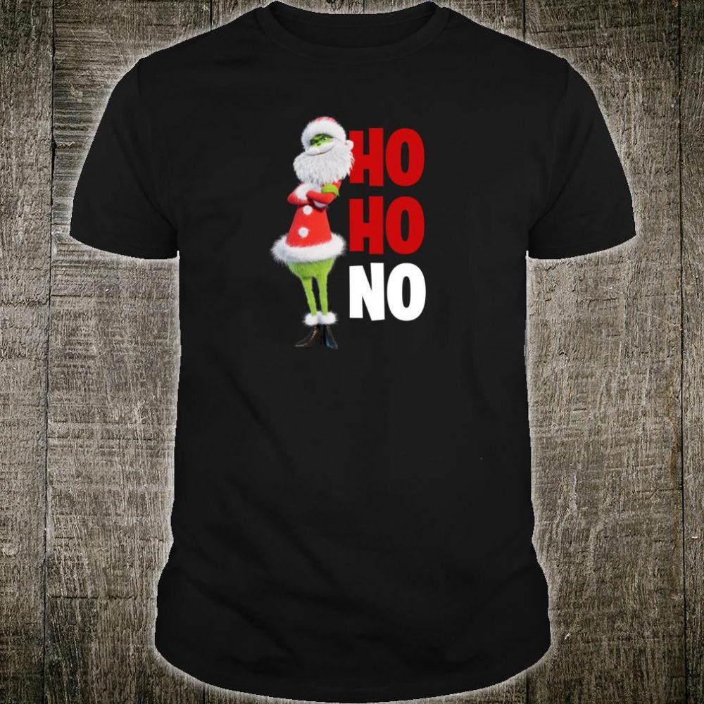 The Grinch Ho Ho No Shirt