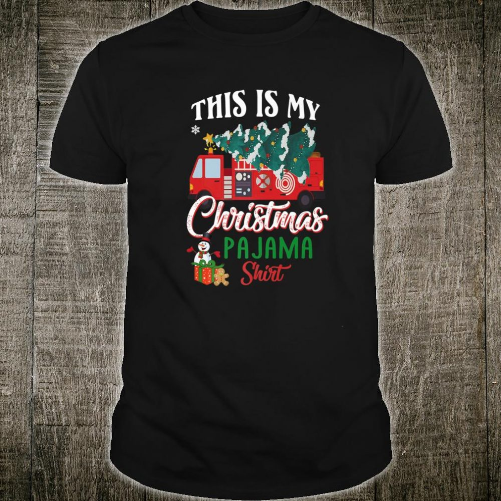 This is My Christmas Pajama Shirt Firefighter Red Truck Xmas Shirt