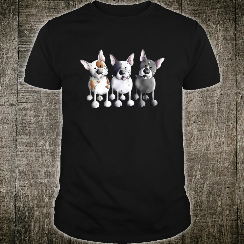 Three French Bulldogs I For Dog Moms And Dads Shirt
