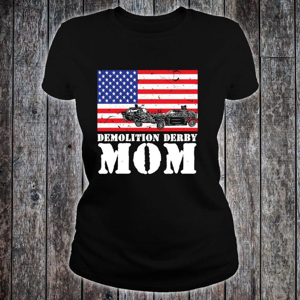 USA American Distressed Flag Demolition Derby Mom Her Shirt ladies tee