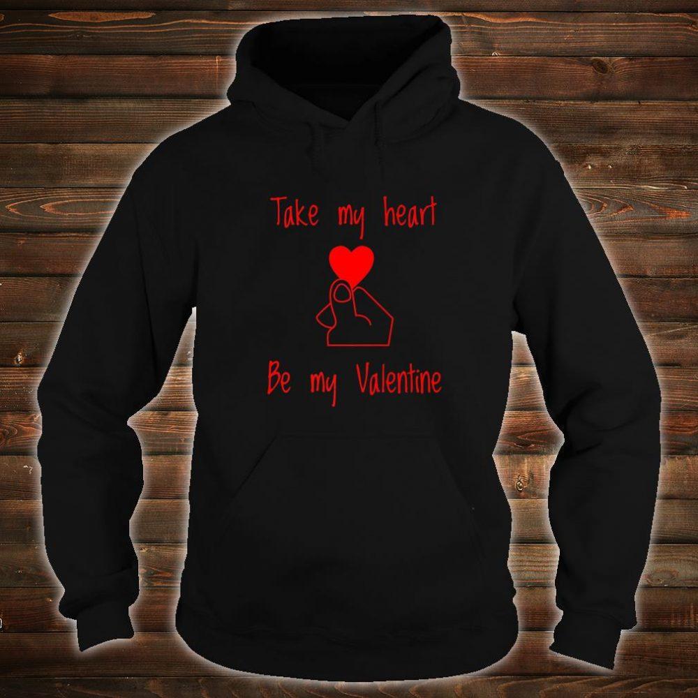 Valentines Day Shirt Take My Heart Shirt hoodie
