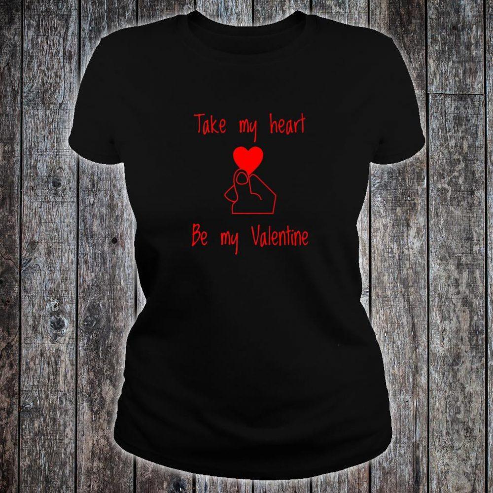 Valentines Day Shirt Take My Heart Shirt ladies tee