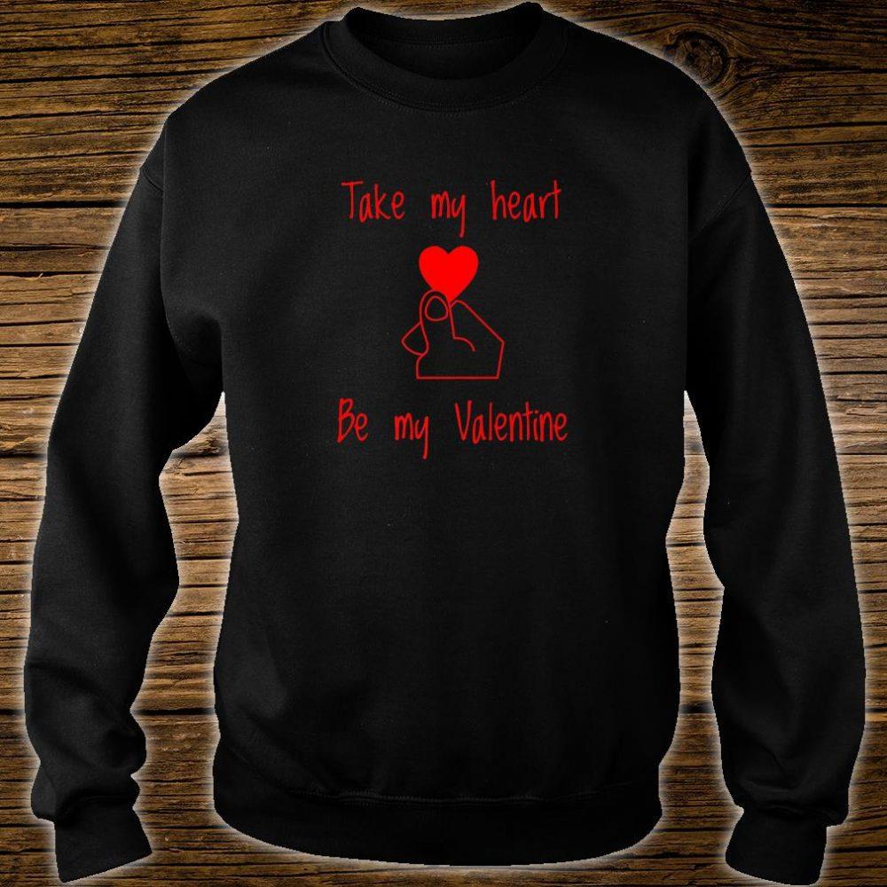 Valentines Day Shirt Take My Heart Shirt sweater