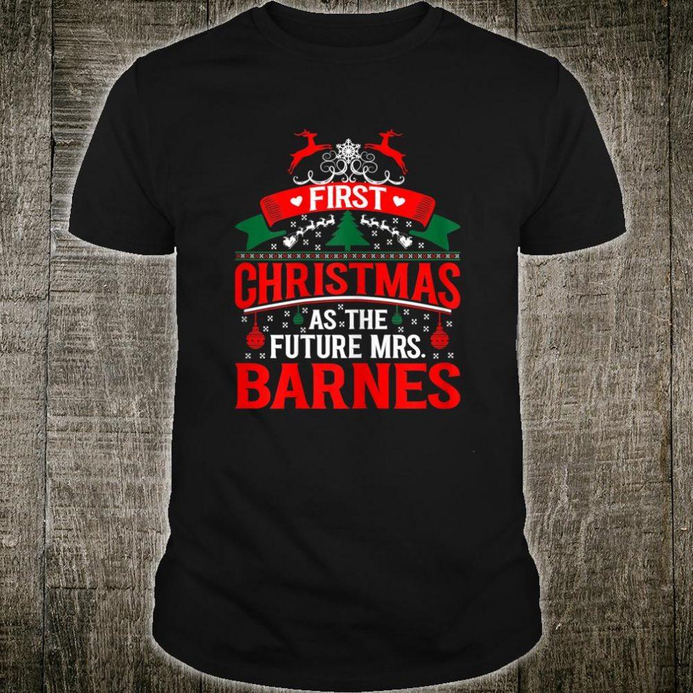 Womens First Christmas As Future Mrs Barnes Shirt