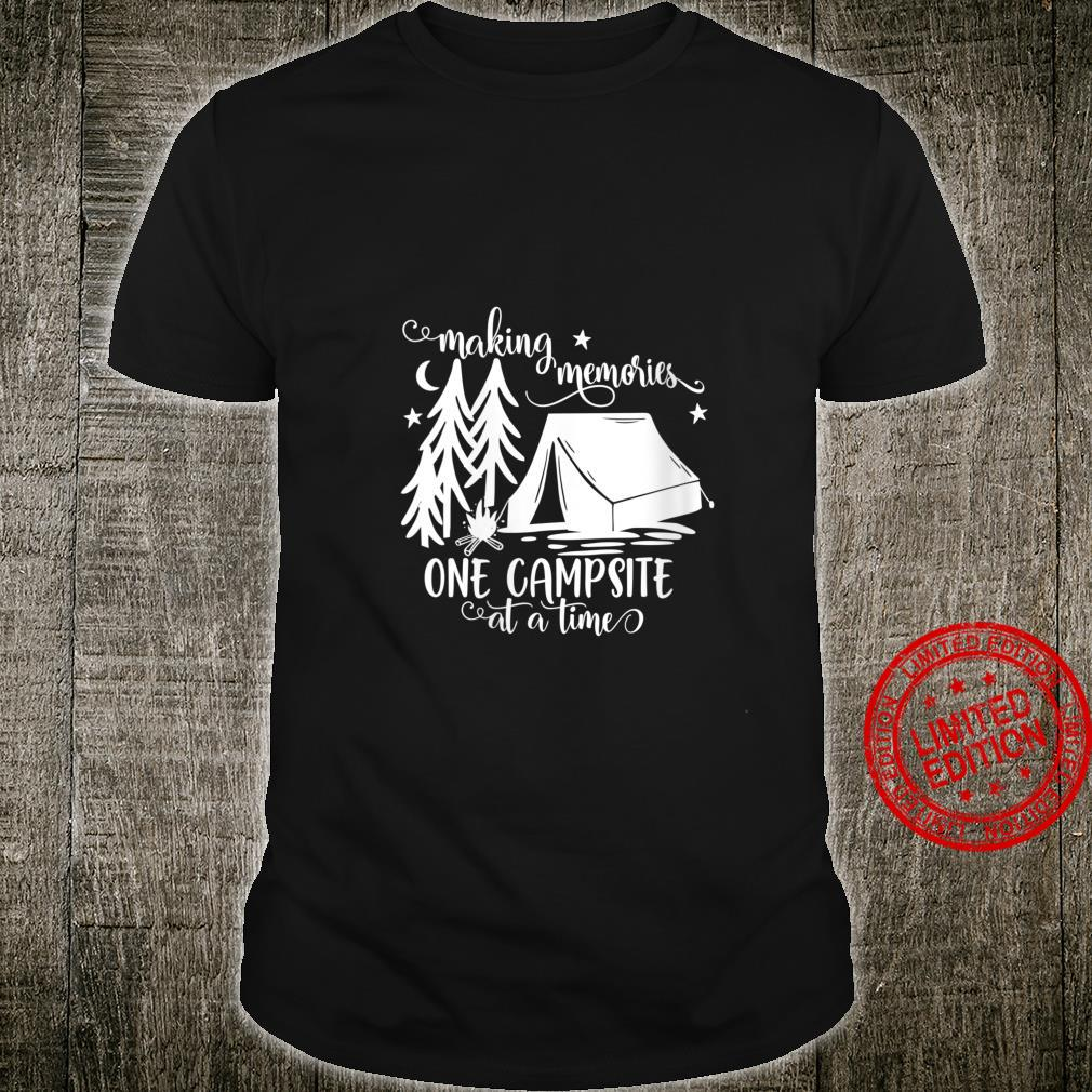 Womens Making Memories One Campsite At A Time Shirt