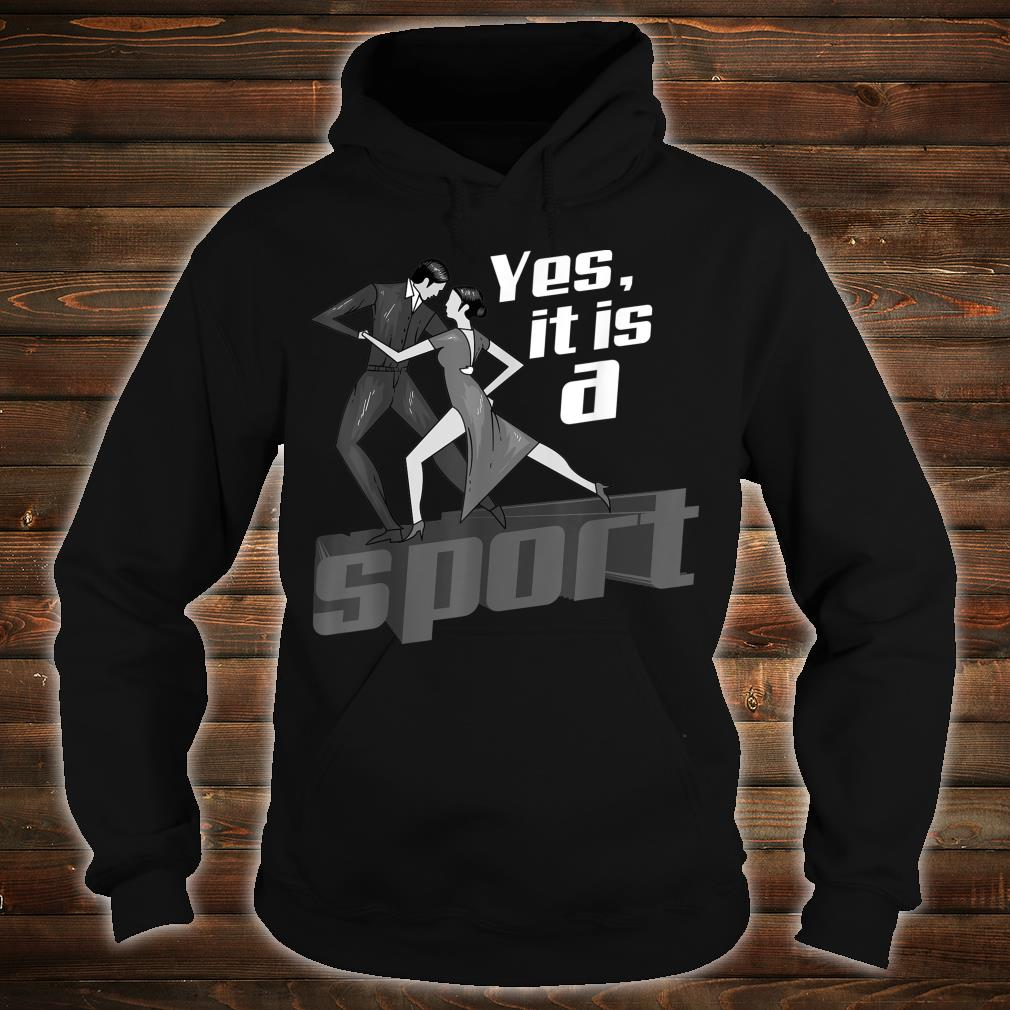 Yes, It Is A Sport Cute Heart Beats For Dancing Shirt hoodie